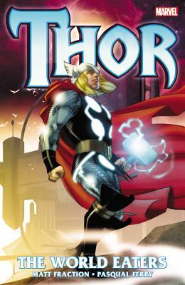 Thor By Fraction, Matt/ Abnett, Dan/ Lanning, Andy/ Ferry, Pasqual